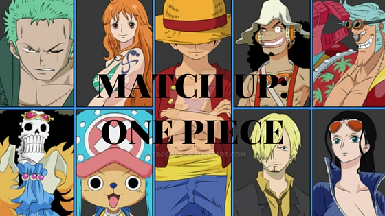 MATCH UP- ONE PIECE