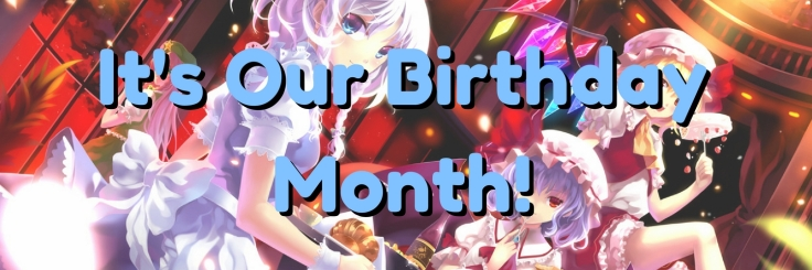 It's Our Birthday Month!.jpg