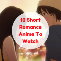 10 short Romance Anime to Watch