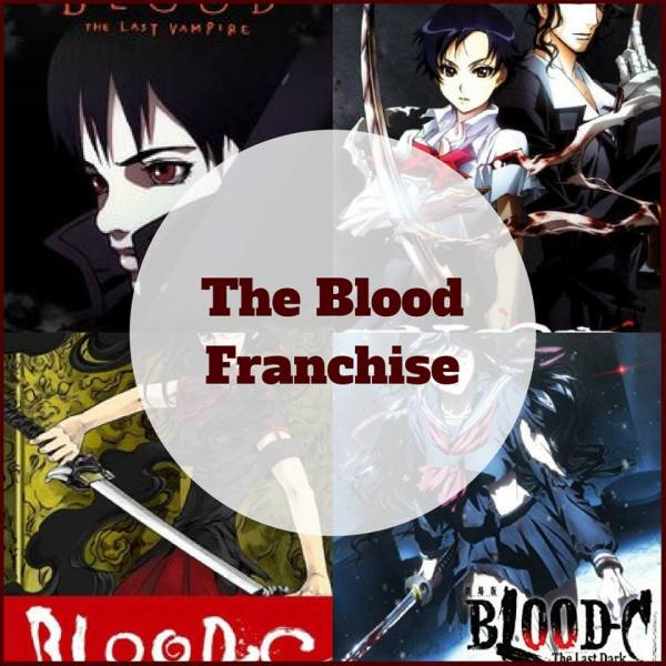 The Blood Franchise Blood C Blood + Blood the last vampire AllAnimeMag