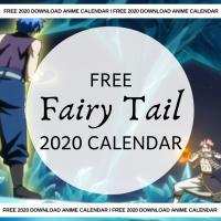 Free 2020 Fairy Tail Calendar