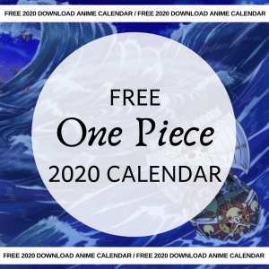 Free 2020 One Piece Calendar AllAnimeMag
