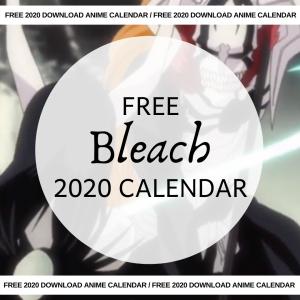 Free Bleach Calendar 2020 AllAnimeMag