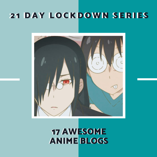 21 day lockdown series allanimemag 17 Awesome Anime Blogs