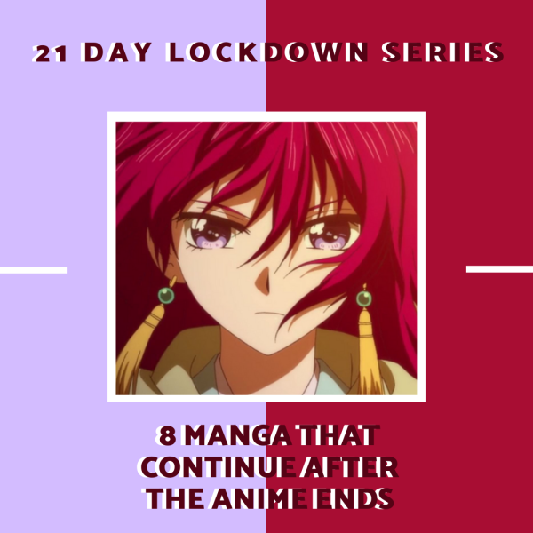 21 day lockdown series allanimemag 8 manga that continue after the anime ends