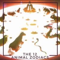 The 12 Animal Zodiacs