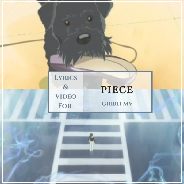 Lyrics Piece Studio Ghibli Music Video