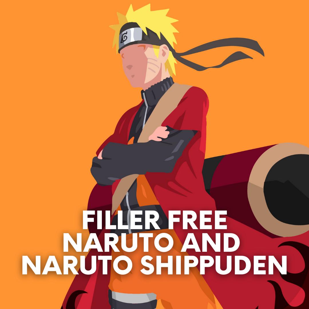 Filler Free Naruto and Naruto Shippuden