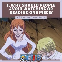 Why Should People Avoid Watching or Reading One Piece? [3/30]