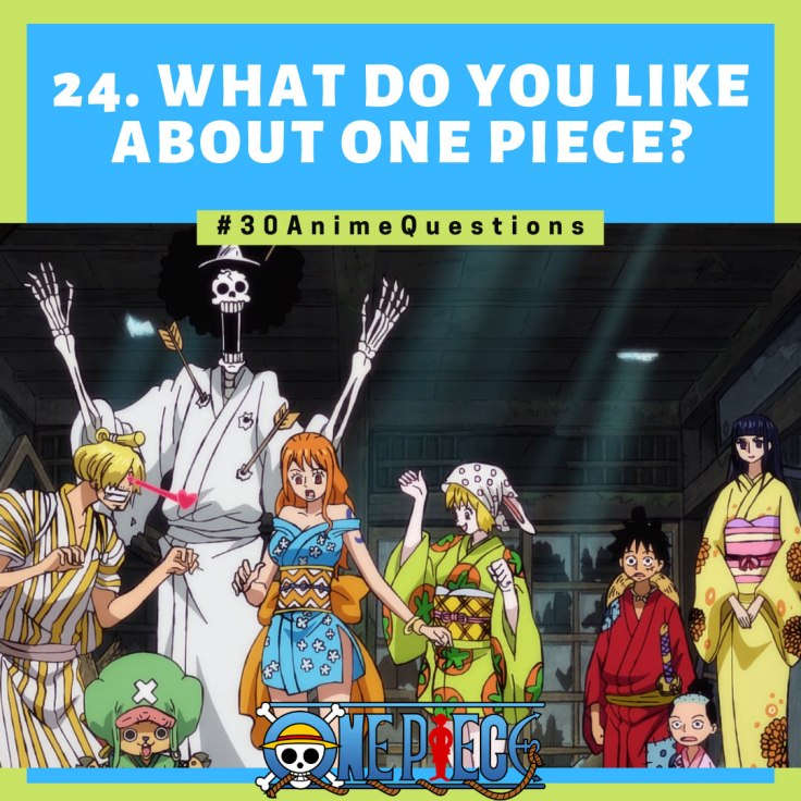 30-Anime-Questions-What-do-you-like-about-One-Piece