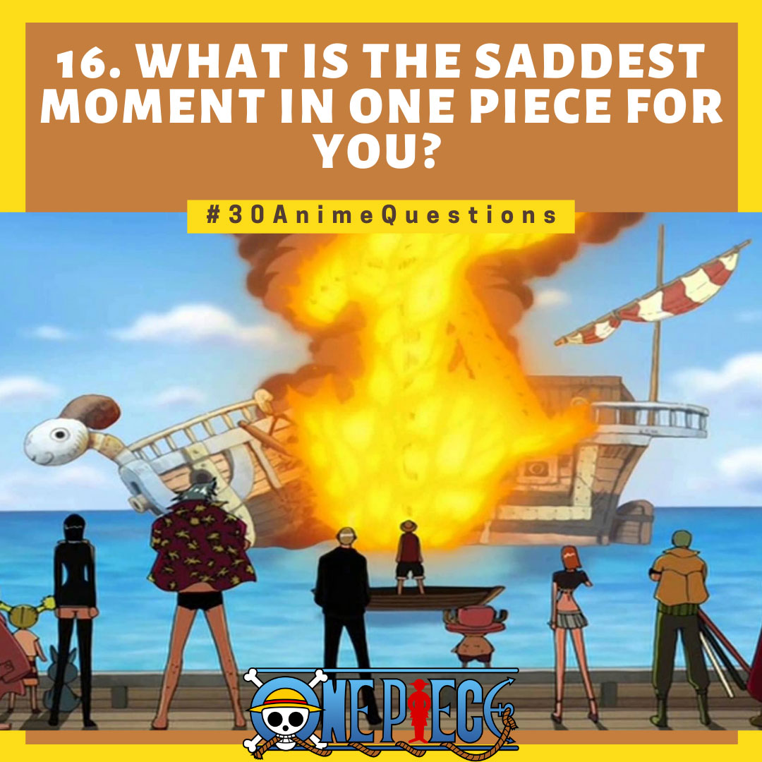 30-Anime-Questions-What-Is-the-saddest-moment-in-One-Piece-for-you